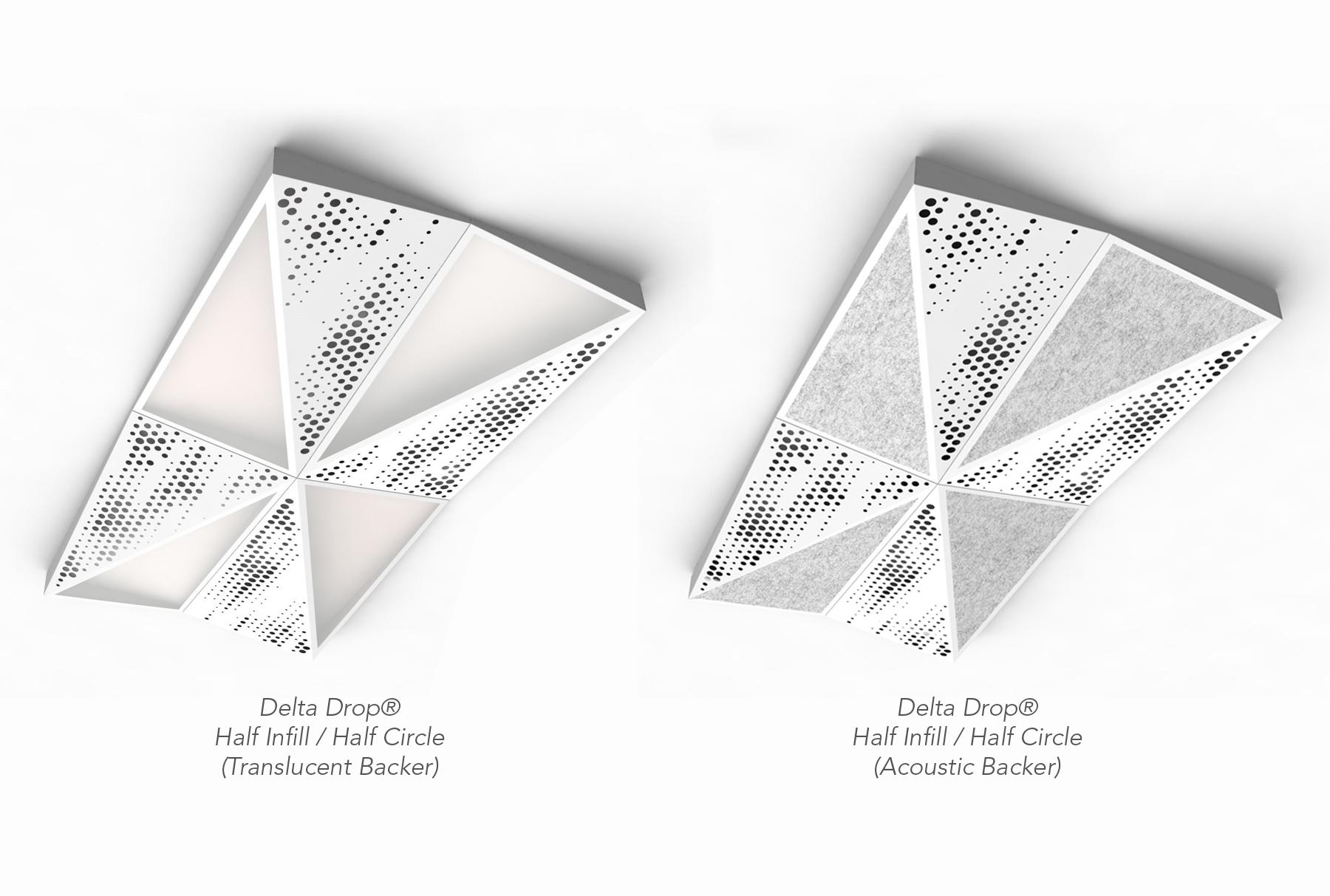 Delta Drop® Half Infill / Half Circle